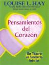 Pensamientos Del Corazon (Spanish Edition) - Louise L. Hay, Isabel Ugarte