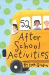 52 After-School Activities - Lynn Gordon, Karen Johnson