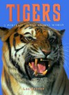 Tigers: A Portrait of the Animal World - Lee Server, New Line Books