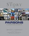 The Story of Parsons Corporation - Jeffrey Rodengen, Mickey Murphy