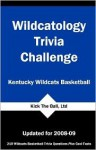Wildcatology Trivia Challenge: Kentucky Wildcats Basketball - Tom P. Rippey III