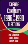Change and Continuity in the 1996 and 1998 Elections - Paul R. Abramson, John H. Aldrich, David W. Rohde