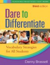 Dare to Differentiate: Vocabulary Strategies for All Students - Danny Brassell
