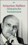 Historische Variationen - Sebastian Haffner, Klaus Harpprecht