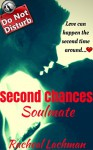 Second Chances Soulmate (Now, Forever & Always Book 1) - Racheal Lachman