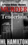 Murder in the Tenderloin - M.L. Hamilton