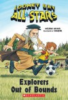 Explorers Out of Bounds (Looney Ball All-Stars #4) - Helaine Becker