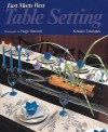 Table Setting: East Meets West - Kuwako Takahashi