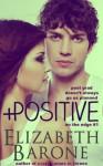 Positive - Elizabeth Barone