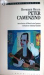 Peter Camenzind - Hermann Hesse, Maria Luisa Spaziani, Amina Pandolfi