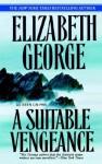 By Elizabeth George A Suitable Vengeance (Inspector Lynley) (Reprint) - Elizabeth George
