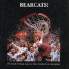 Bearcats!: The Story of Basketball at the University of Cincinnati - William Strode
