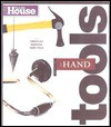 This Old House Essential Hand Tools: 26 Tools to Renovate and Repair Your Home (Essential (This Old House Books)) - Norm Abram