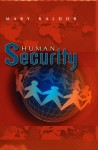 Human Security: Reflections on Globalization and Intervention - Mary Kaldor