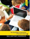 Sociology of Education, the Plus Mysearchlab with Etext -- Access Card Package - Jeanne H. Ballantine, Floyd M. Hammack