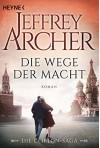 Die Wege der Macht: Die Clifton Saga 5 - Roman (Die Clifton-Saga) - Martin Ruf, Jeffrey Archer