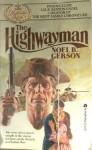 The Highwayman - Noel B. Gerson