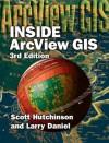 Inside Arc View Gis - Scott Hutchinson, Larry David