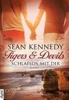 Tigers & Devils - Schlaflos mit dir - Sean Kennedy, Michaela Link