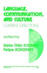 Language, Communication, and Culture: Current Directions - Stella Ting-Toomey