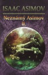 Neznámý Asimov 2 - Isaac Asimov