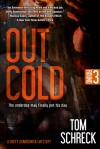 Out Cold - Tom Schreck