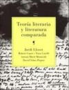 Teoría literaria y literatura comparada - Jordi Llovet