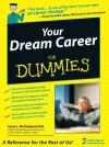Your Dream Career For Dummies - McClelland , Carol L., Richard Nelson Bolles