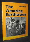 The Amazing Earthworm - Lilo Hess