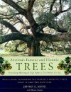 America's Famous and Historic Trees: From George Washington's Tulip Poplar to Elvis Presley's Pin Oak - Jeffrey G. Meyer, Sharon Linnea