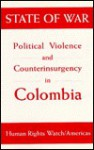 State of War: Political Violence and Counterinsurgency in Colombia - Cynthia Arnson, Robin Kirk
