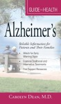 Your Guide to Health: Alzheimer's: Reliable Information for Patients and Their Families (Everything (Health)) - Maureen Dezell