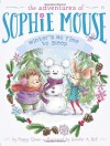 Winter's No Time to Sleep! (The Adventures of Sophie Mouse) - Poppy Green, Jennifer A. Bell