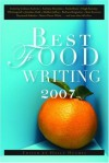 Best Food Writing 2007 - Holly Hughes
