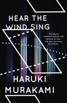 Wind/Pinball: Hear the Wind Sing and Pinball, 1973 (Two Novels) (Vintage International) - Haruki Murakami, Ted Goossen