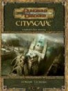 Cityscape (Dungeons & Dragons Supplement, v 3.5) - Ari Marmell, C.A. Suleiman