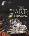 The Art of Drinking - Philippa Glanville, Sophie Lee
