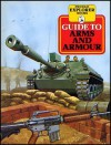 Guide to Arms and Armor - Andrew Kershaw, Dick Eastland