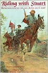 Riding with Stuart: Reminiscences of an Aide-de-Camp - Theodore Stanford Garnett