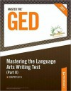 Master the GED: Mastering the Language Arts Writing Test, Part II: Chapter 5 of 16 - Peterson's, Peterson's