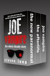 Joe Vampire: The Whole Bloody Story (The Joe Vampire Series) - Steven Luna