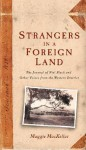 Strangers in a Foreign Land: The Journal of Niel Black and Other Voices from the Western District - Maggie MacKellar