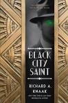 Black City Saint - Richard A. Knaak