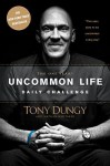 The One Year Uncommon Life Daily Challenge - Tony Dungy, Nathan Whitaker