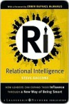 Relational Intelligence: How Leaders Can Expand Their Influence Through a New Way of Being Smart - Steve Saccone