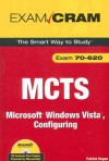 MCTS 70-620: Microsoft Windows Vista, Configuring [With CDROM] - Patrick T. Regan