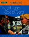 Applied A2 Health And Social Care For Ocr (Thinking Through Re) - Angela Fisher, Mary Riley, Stephen Seamons, Stuart McKie, Marion Tyler