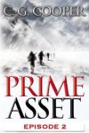 Prime Asset: Episode 2 (The Corps Justice Series, #3) - C.G. Cooper