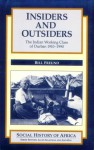Insiders and Outsiders - Bill Freund