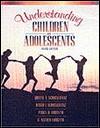 Understanding Children and Adolescents - Judith A. Schickedanz, Peggy D. Forsyth, David I. Schickedanz
